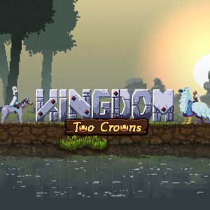 Kingdom Two Crowns Closed Beta Now Live for Kingdom: New Lands Owners!