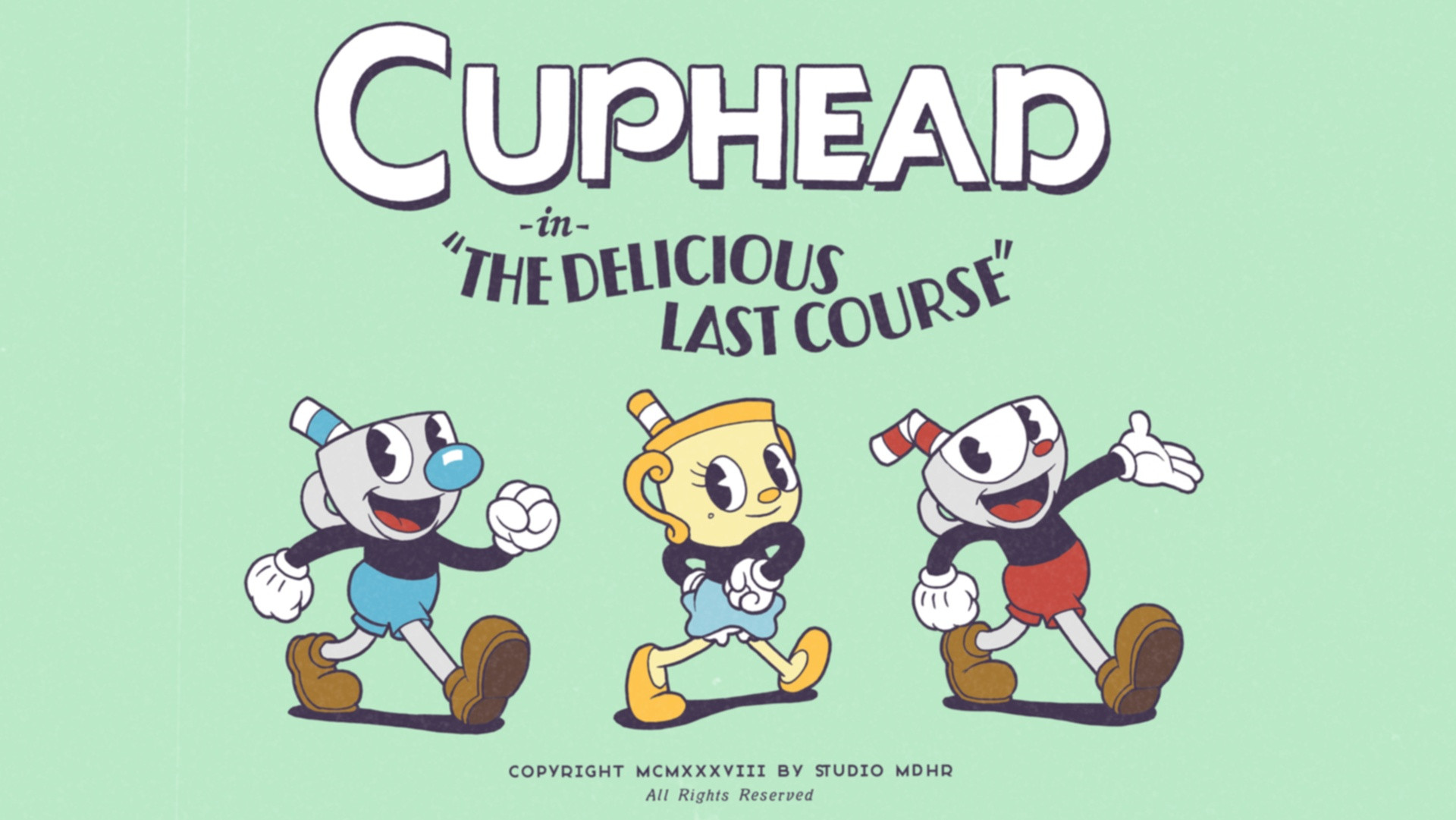 Your First Bite of The Delicious Last Course with an Update from Studio MDHR on Cuphead DLC
