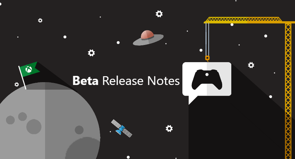 Xbox Insider Release Notes – Beta Ring (1911.191209-1940)