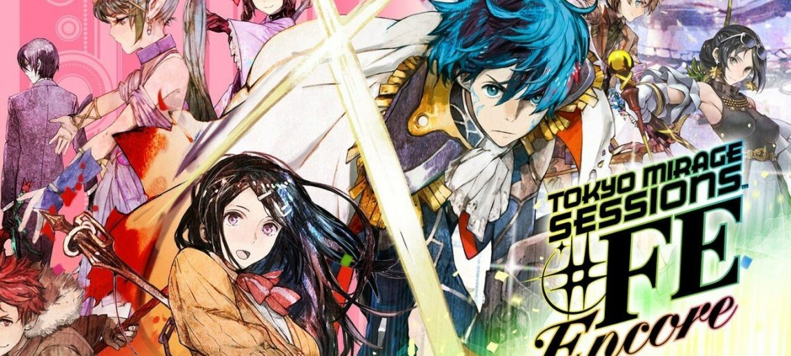 Hands On: Tokyo Mirage Sessions #FE Encore Could Give The Game The Second Chance It Deserves