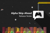 Xbox Insider Release Notes – Alpha Skip Ahead Ring (2004.200111-0000)
