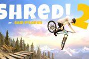 Shred! 2 – ft Sam Pilgrim Lands on Xbox One