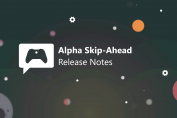Xbox Insider Release Notes – Alpha Skip-Ahead Ring (2006.200505-0000)
