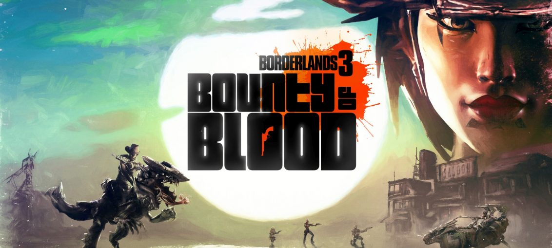 Borderlands 3 DLC Bounty of Blood Available Now on Xbox One