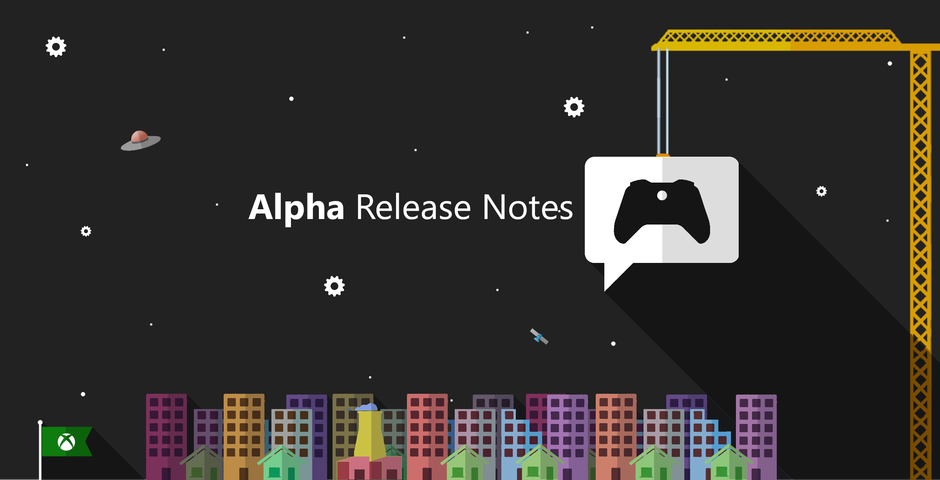 Xbox Insider Release Notes –Alpha Ring (2006.200601-2000)