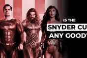 Is The Snyder Cut Good?   Justice League Spoilercast
