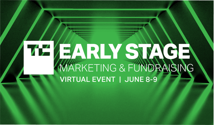 Only 48 hours left to save $100 on TC Early Stage 2021: Marketing and Fundraising