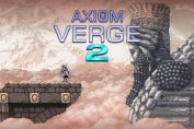 Axiom Verge 2 Has Been Delayed To Q3 This Year