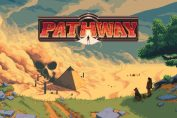 """""""The Best Version"""" Of Turn-Based Strategy Adventure Pathway Comes To Switch This Month"""