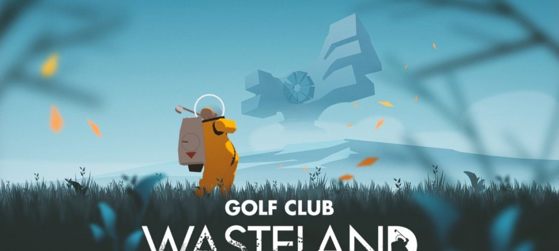 See Humanity's Downfall And Play A Hole Or Two In Golf Club Wasteland, Coming To Switch