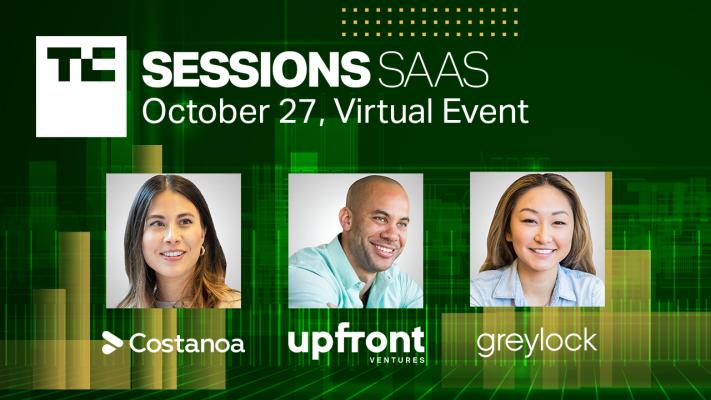 Sarah Guo, Kobie Fuller & Casey Aylward headline investor panel at TC Sessions: SaaS